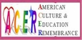 Heartwarming American Culture & Education Remembrance Foundation  <click to read & join>